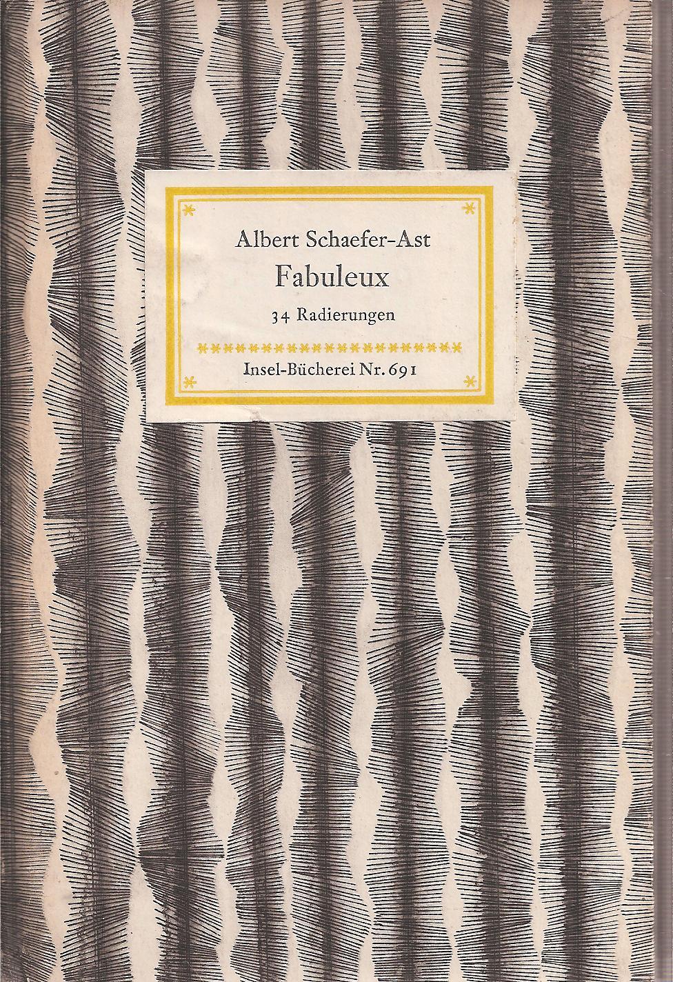 Fabuleux: Schaefer-Ast,Albert