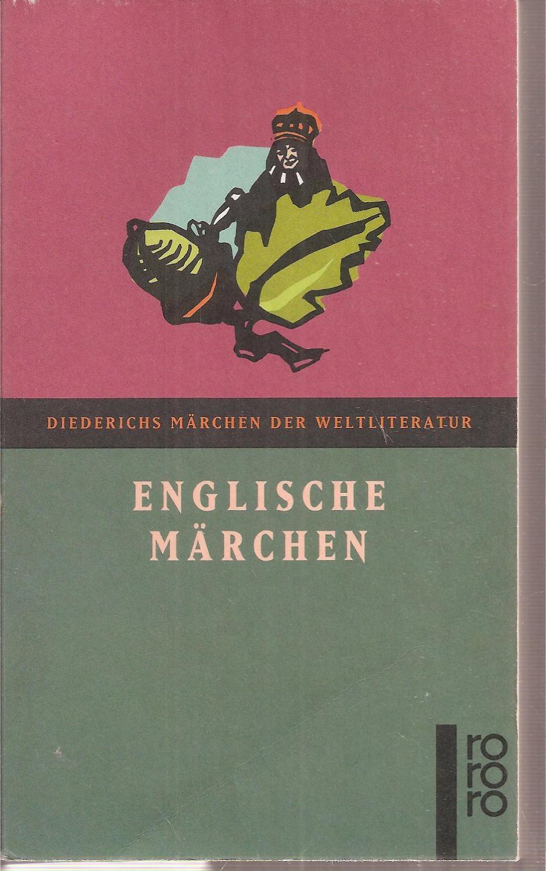 Diederichs Englische Marchen (Fiction, Poetry & Drama)