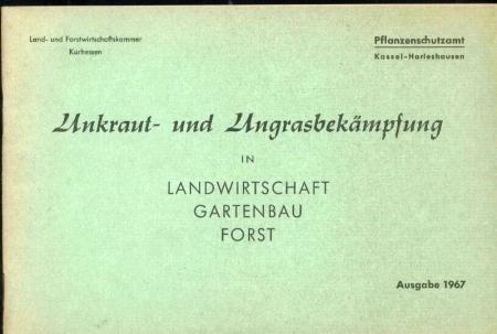 Ungrasbekämpfung in Landwirtschaft,Gartenbau,Forst: Unkraut-und