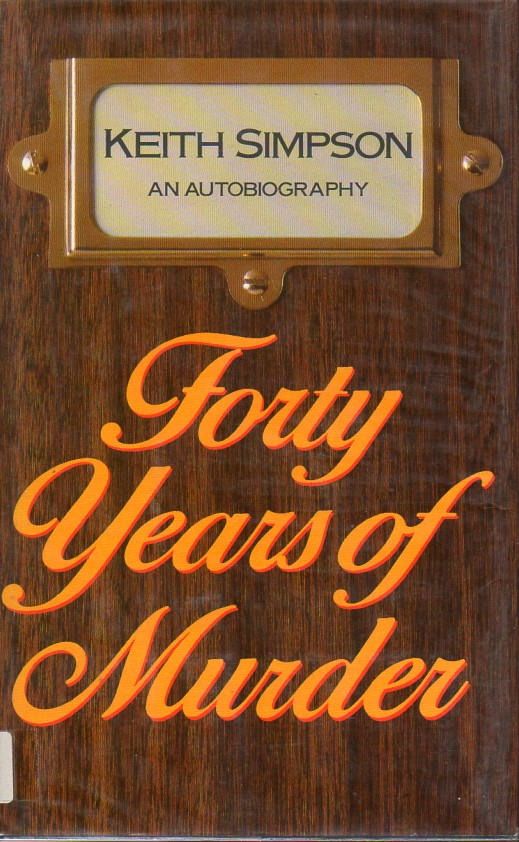 Forty Years of Murder: Simpson,Keith