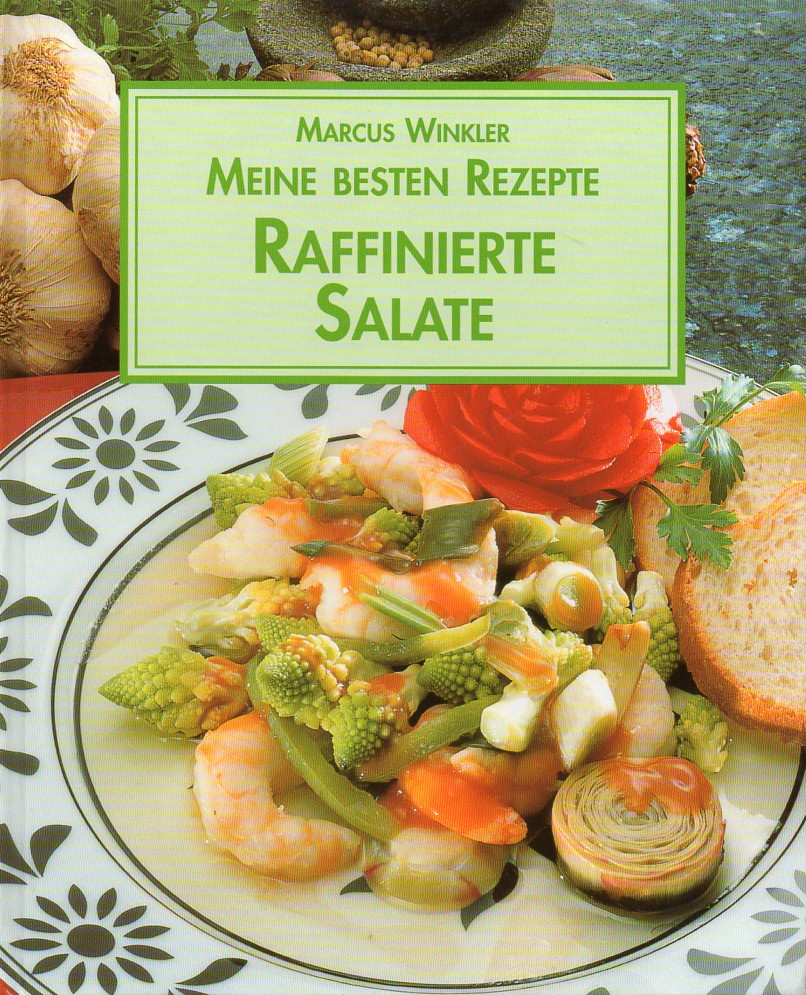 Raffinierte Salate: Winkler,Marcus