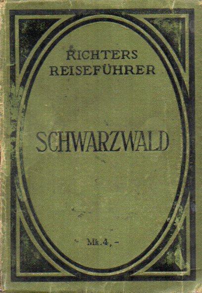 Schwarzwald und angrenzende Gebiete: Richters Reiseführer