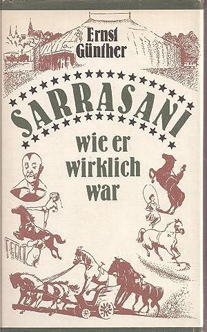 Sarrasani wie er wirklich war: Günther,Ernst