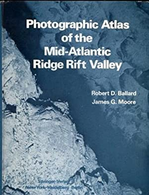 Photographic Atlas Mid - Atlantic Ridge Rift Valley