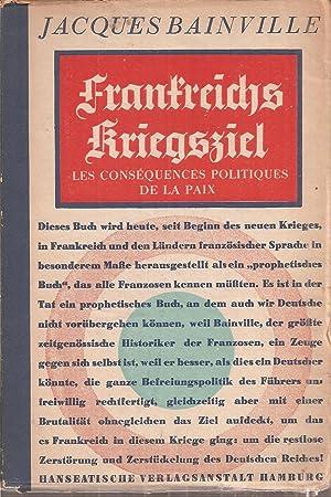Frankreichs Kriegsziel: Bainville,Jacques