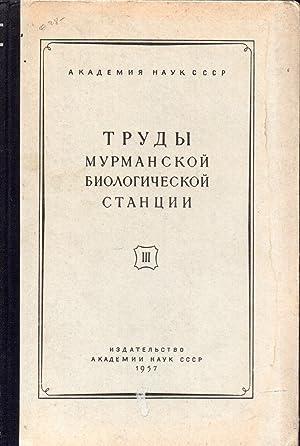 Werke der Murmanskenischen ,biologischen Station: Akademie der Wissenschaften