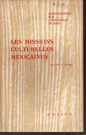 Les Missions Culturelles Mexicaines: Hughes,Lloyd H.