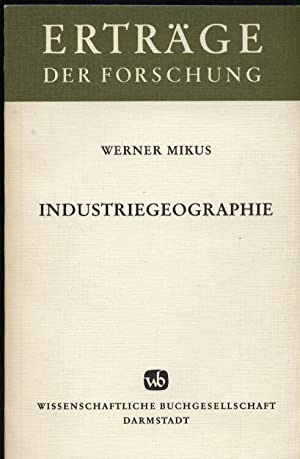 Industriegeographie: Mikus,Werner