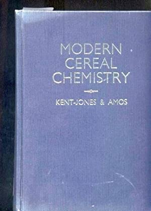 Modern Cereal Chemistry: Kent-Jones,D.W.+A.J.Amos
