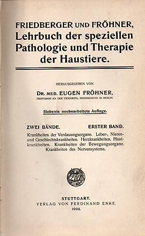 Lehrbuch der speziellen Pathologie und Therapie der Haustiere: Fröhner,Eugen(Hsg.)
