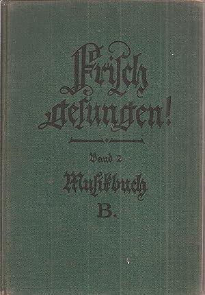 Frisch gesungen ! Musikbuch B: Heinrichs,Hans+Ernst Pfusch
