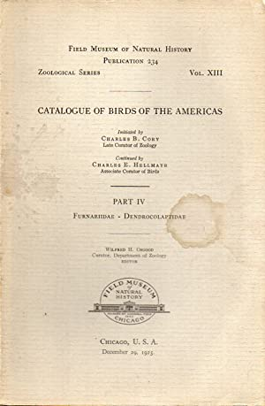 Catalogue of Birds of the Americas and the Adjacent Islands Part IV