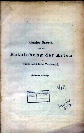 Über die Entstehung der Arten durch natürliche Zuchtwahl oder: Darwin,Charles