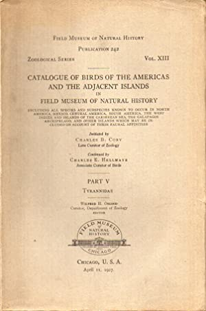 Catalogue of Birds of the Americas and the Adjacent Islands Part V