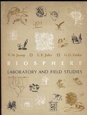 Biosphere. Laboratory and Field Studies: Jessop,N.M.+L.E.Juley+G.G.Zabka