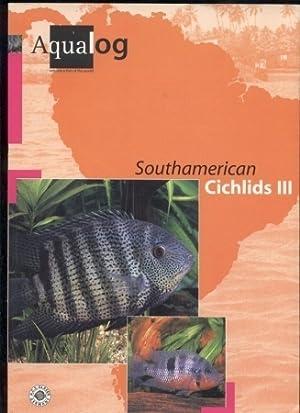Southamerican Cichlids III: Glaser,Ulrich sen.+Frank Schäfer+Wolfgang