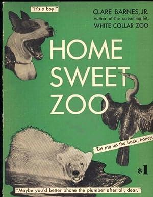 Home Sweet Zoo: Barnes,Clare JR