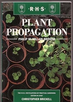 Plant Propagation: McMillan Browse,Philip