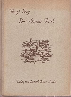 Die seltsame Insel: Berg,Bengt