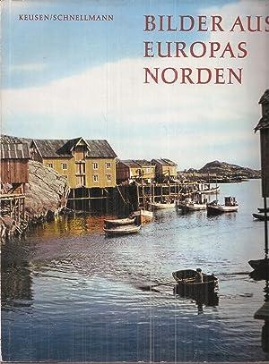 Bilder aus Europas Norden: Keusen,Hans und Paul