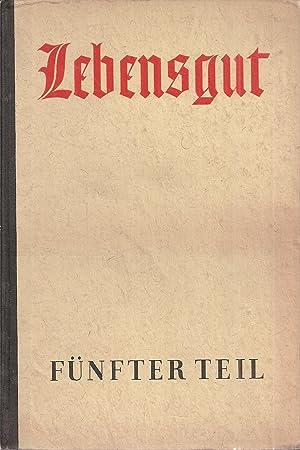 Lebensgut Fünfter Teil (9.Schuljahr): Kirsch,Erich+Paul Rohbeck+weitere (Hsg.)