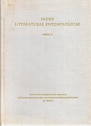 Index Litteraturae Entomologicae Serie II: Die Weltliteratur: Derksen,Walter und Ursula