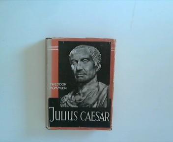 Julius Cäsar und seine Zeit.: Mommsen, Theodor:
