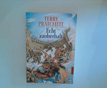 Echt zauberhaft: ein Roman von der bizarren Scheibenwelt - Pratchett, Terry