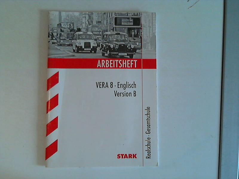 Arbeitshefte / Arbeitsheft VERA 8 Englisch Version B: Realschule Gesamtschule - Jenkinson, Paul und Paul Jenkinson
