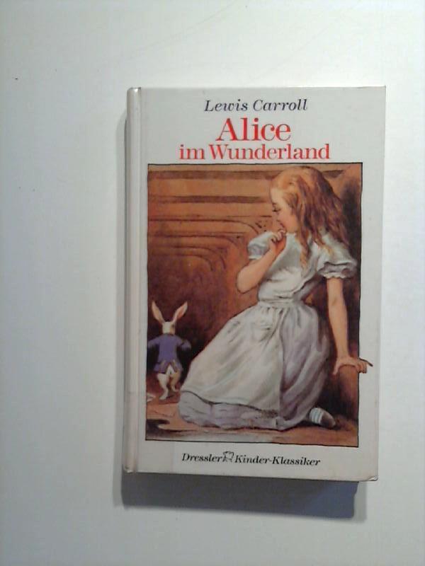 Alice im Wunderland.: Carroll, Lewis.: