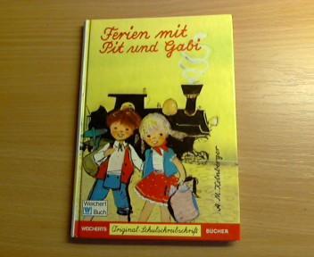 Ferien mit Pit und Gabi. A. M.: Kolnberger, Anton: