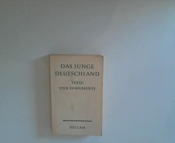 Das Junge Deutschland : Texte und Dokumente.: Hrsg.] Hermand, Jost: