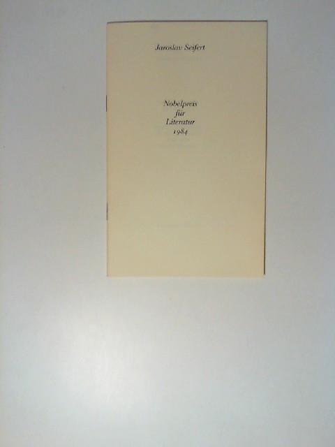 Nobelpreis für Literatur 1984. Zwei Geschichten von: Seifert, Jaroslav: