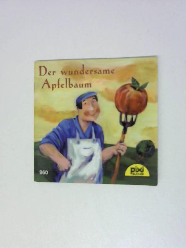 Der wundersame Apfelbaum: Pixi, Bücher:
