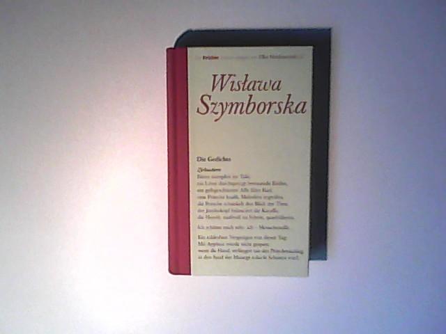 Die Gedichte Hrsg. und übertr. von Karl Dedecius - Szymborska, Wistawa