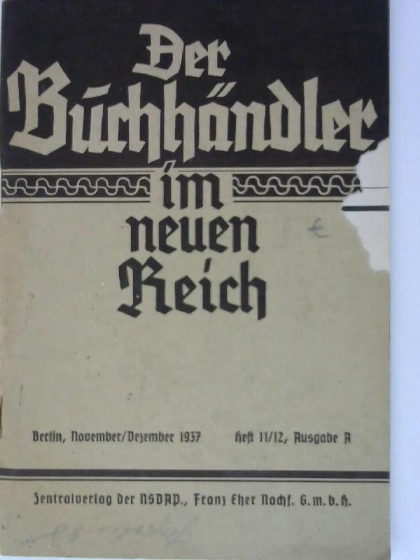 Der Buchhändler im neuen Reich Heft 11: Zentralverlag der NSDAP:
