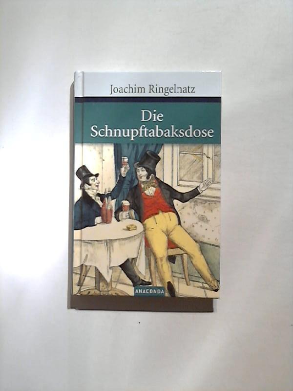 Die Schnupftabaksdose.: Ringelnatz, Joachim: