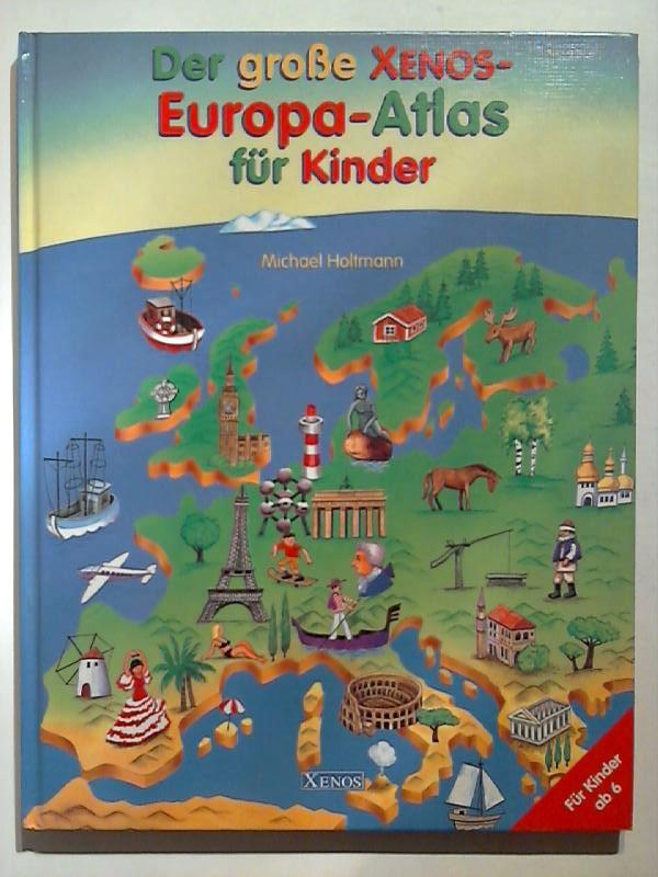 europa atlas fuer kinder zvab. Black Bedroom Furniture Sets. Home Design Ideas