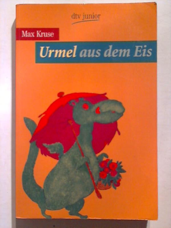 Urmel aus dem Eis.: Kruse, Max: