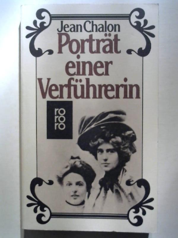 Porträt einer Verführerin. Die Biographie der Natalie Barney. - Chalon, Jean