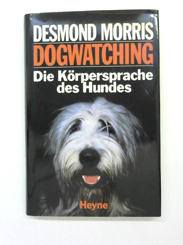 Körpersprache Des Hundes Arbeitsblatt : Morris dogwatching zvab