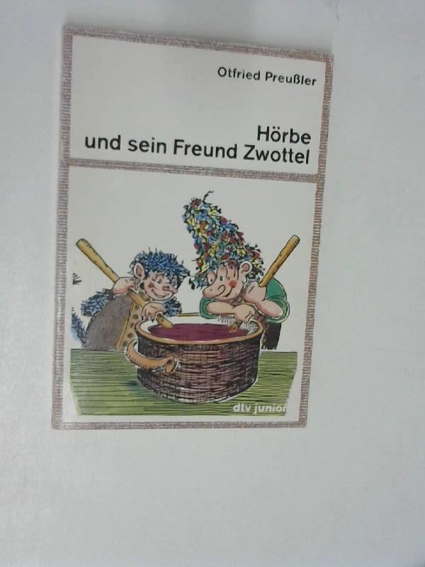 Hörbe und sein Freund Zwottel, Noch eine: Preußler, Otfried: