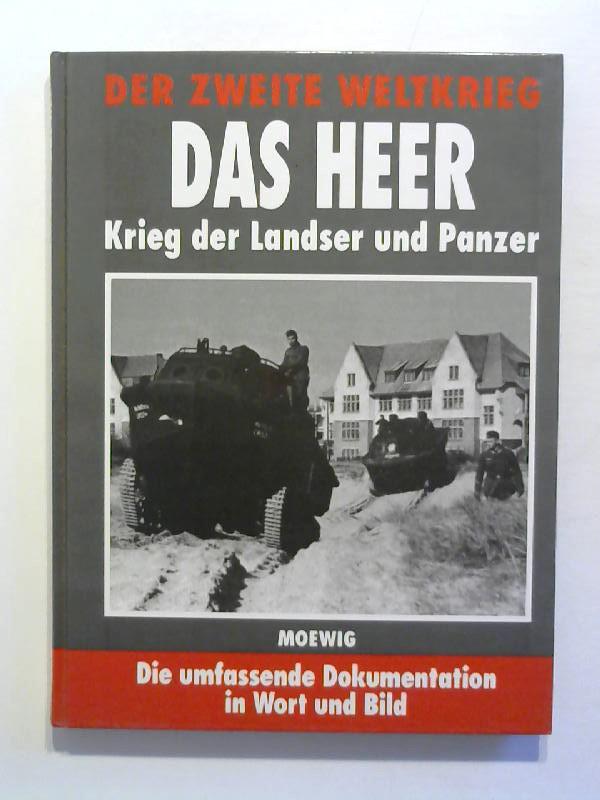 KRIEG DER LANDSER UND PANZER 2.WELTKRIEG-DOKUMENTATION DAS HEER