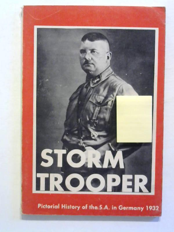 Storm trooper. Pictorial History of th S.A.: Hoffmann, Heinrich: