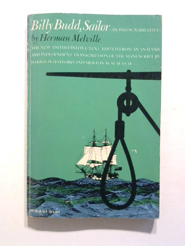 billy budd sailor by herman melville Exploring homoeroticism in herman melville's novella billy budd, sailor dana sliva (editor's note: this paper by dana sliva is the winner of the kendall north award for the best.