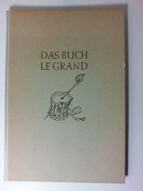 Das Buch Le Grand. [Zeichn. von Karl: Heine, Heinrich und