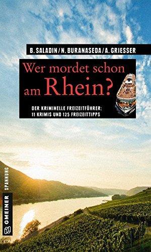 Wer mordet schon am Rhein? 11 Krimis: Barbara, Saladin: