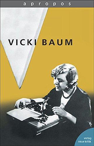Apropos Vicki Baum. - Vicki, Baum und Ankum Katharina von