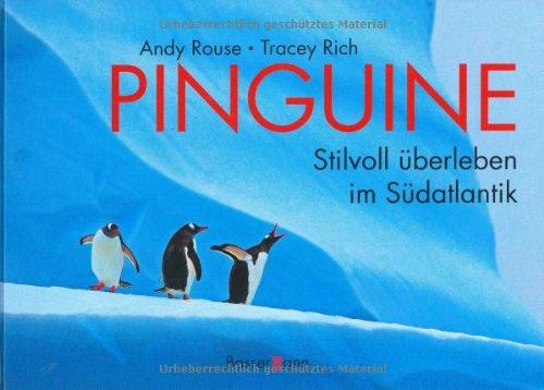 Pinguine Stilvoll überleben im Südatlantik - Andy, Rouse