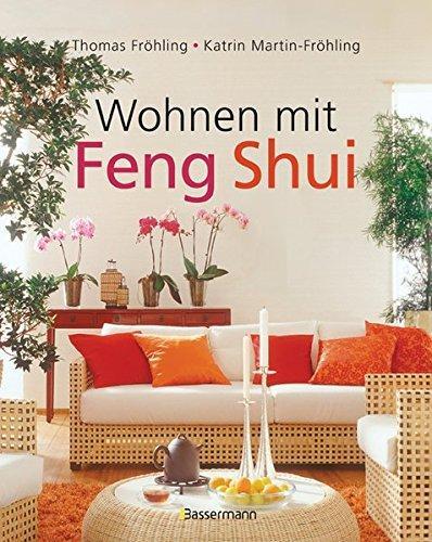 wohnen mit feng shui von froehling zvab. Black Bedroom Furniture Sets. Home Design Ideas